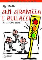 Sem strapazza i bullazzi (Tomolo Edizioni)