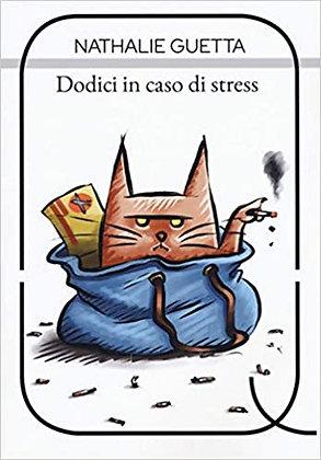 DODICI IN CASO DI STRESS (Qulture)