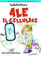Ale il Cellulare (Tomolo Edizioni)