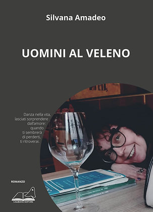 "Silvana Amadeo ""Uomini al veleno"""