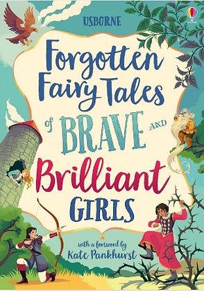 Forgotten Fairy Tales of Brave and Brilliant Girls (Usborne)