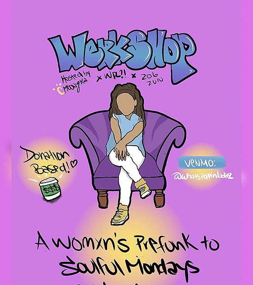 Today! Join us at WERKSHOP_ a womxn's pr