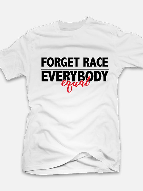Forget Race T-Shirts