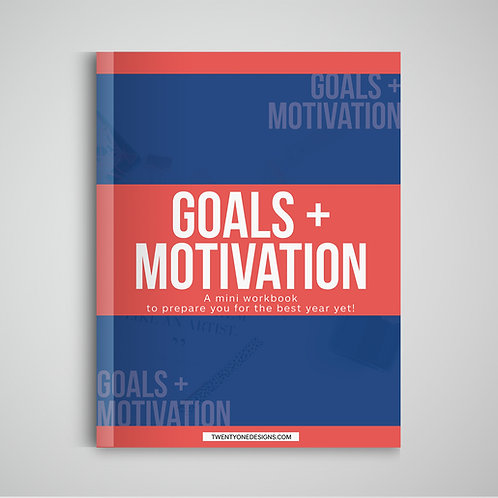 Goals + Motivation Workbook