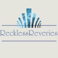 Reckless Reveries.jpg