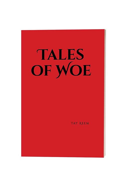 Tales of Woe - Paperback