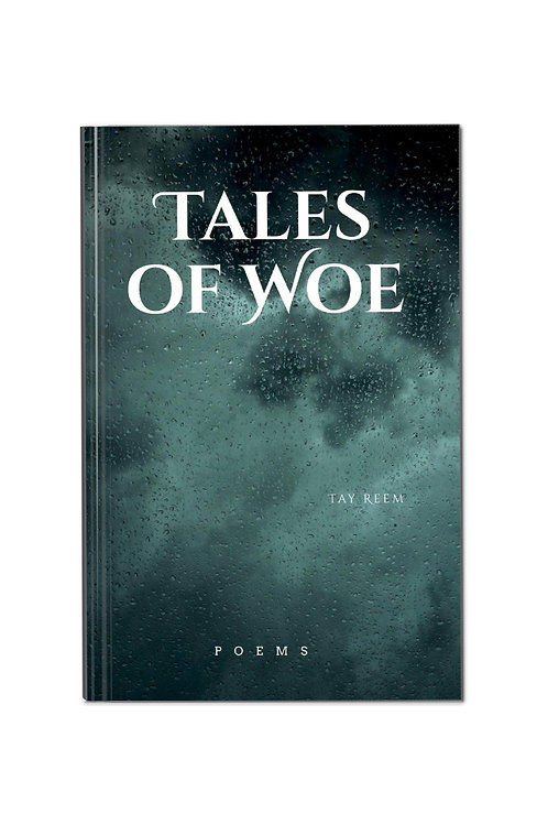 Tales of Woe - Hardcover