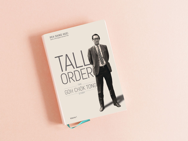 Tall Order: The Goh Chok Tong Story