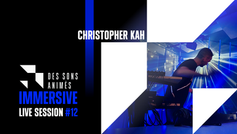 """ECHO Live"" in 3D Audio by CHRISTOPHER KAH "" - DES SONS ANIMES - ""IMMERSIVE LIVE SESSION #12"""