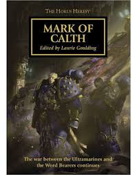 Horus Heresy: Mark of Calth (PB)(WT)