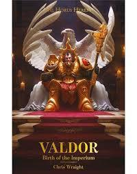 Valdor: Birth of the Imperium (HB)(WT)