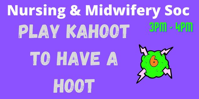 Nursing & Midwifery: Kahoot