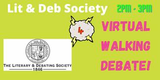Lit & Deb: Walking Debate