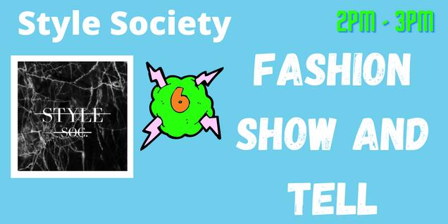 Style Soc: Fashion Show & Tell