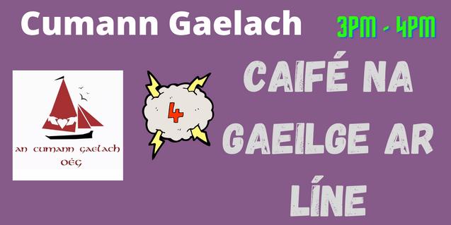 Cumann Gaelach: Caifé na Gaeilge ar Líne