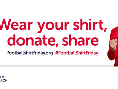 Wear a Football shirt Friday in aid cancer research