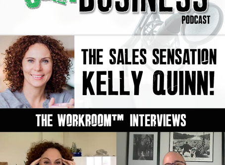 #105 Interview with Kelly Quinn, Sales Consultant and Coach
