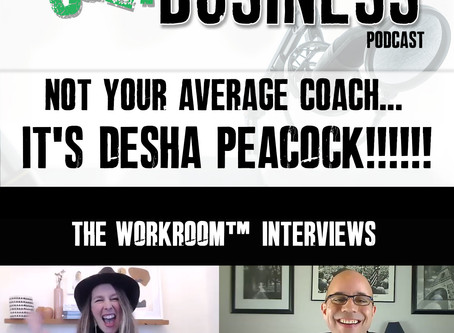 #111 Workroom Interview with Desha Peacock