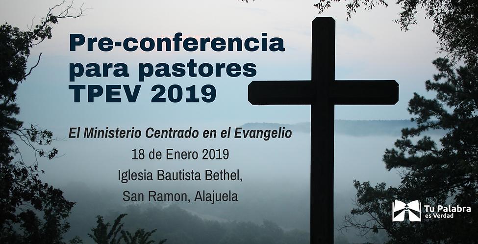 Pre-conferencia para pastoresTPEV 20192.
