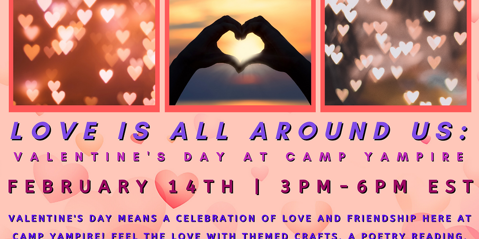 Love is All Around Us: Valentine's Day at Camp Yampire