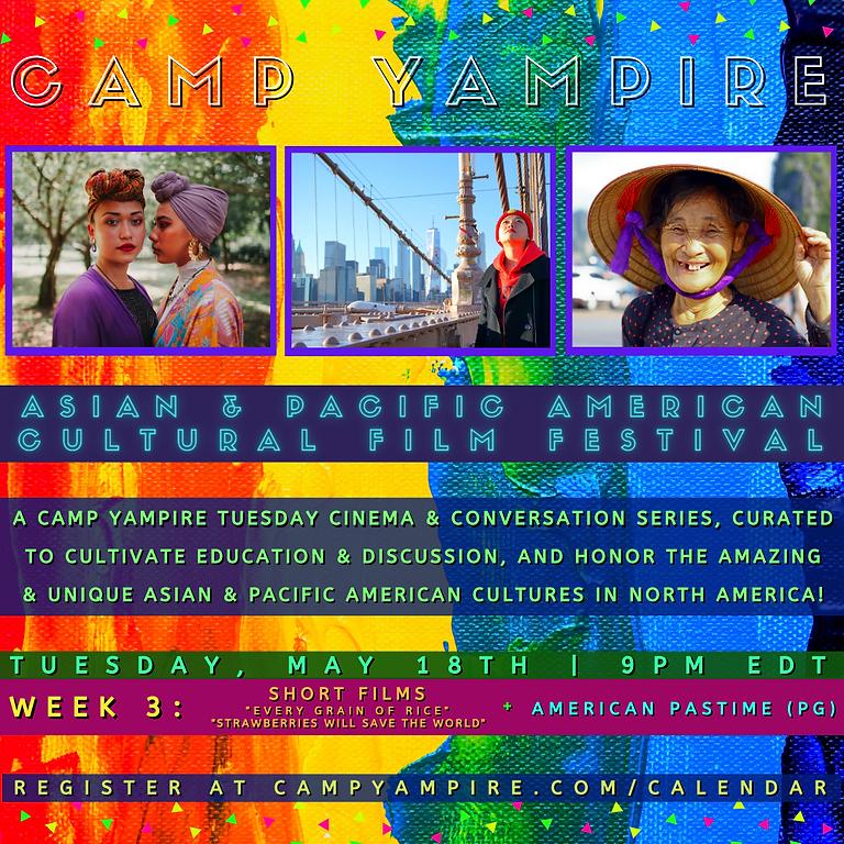 Asian & Pacific American Cultural Film Festival (Week 3)