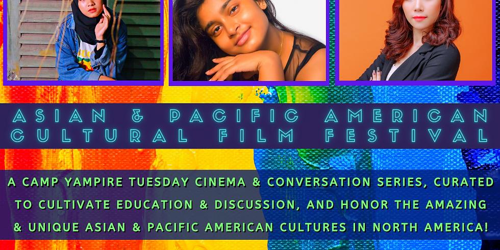 Asian & Pacific American Cultural Film Festival (Week 1)