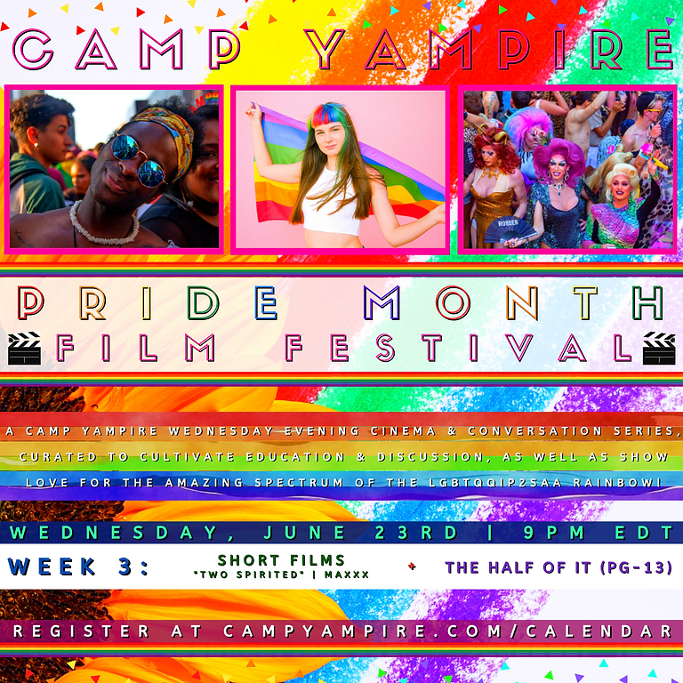 Camp Yampire: Pride Month Film Festival Week III
