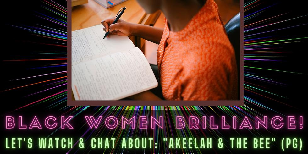 Black Women Brilliance: Movie Night (Akeelah and the Bee)