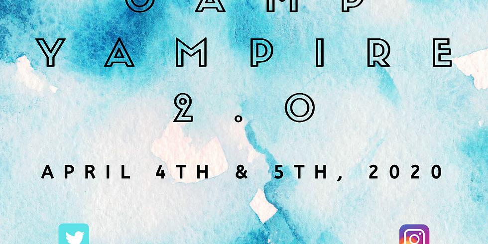 Camp Yampire 2.0 (Sunday Session!)