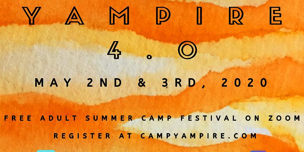 Camp Yampire 4.0 (Saturday Session!)