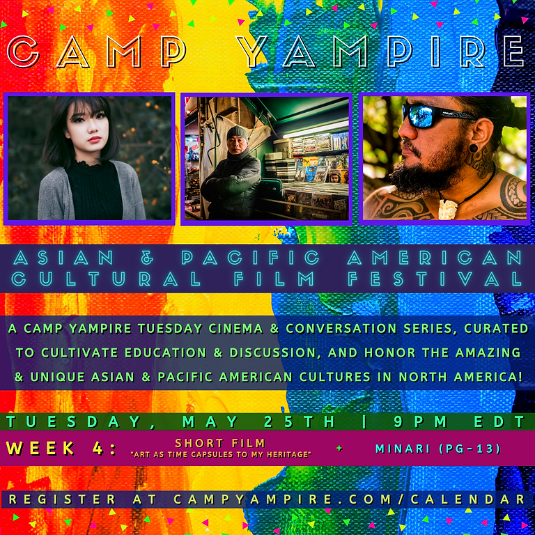 Asian & Pacific American Cultural Film Festival (Week 4)
