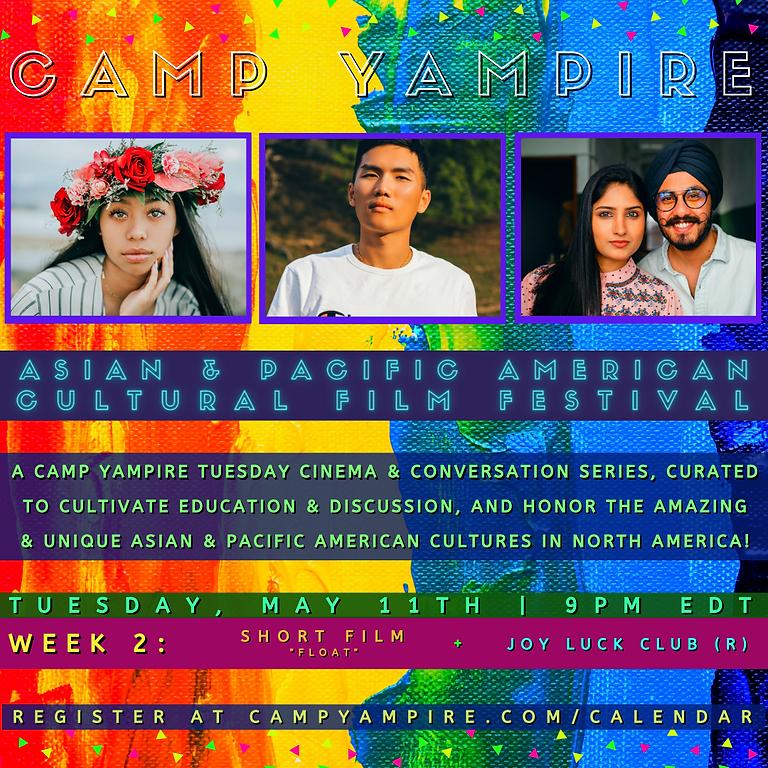 Asian & Pacific American Cultural Film Festival (Week 2)