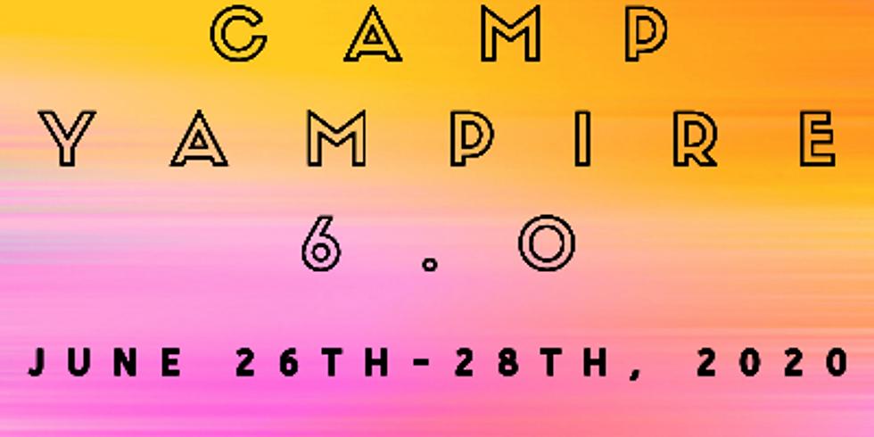 Camp Yampire 6.0 (June 26th-28th)