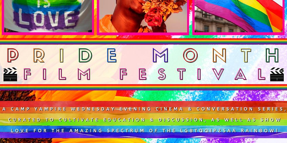 Camp Yampire: Pride Month Film Festival Week I (RESCHEDULED DATE)