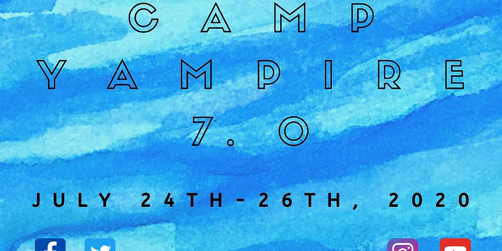 Camp Yampire 7.0 (Friday, July 24th)