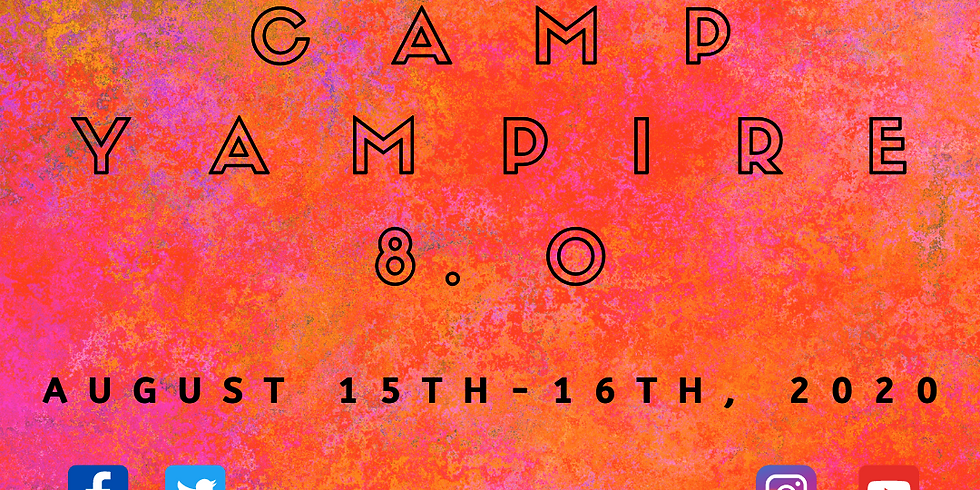 Camp Yampire 8.0 (Sunday, August 16th)
