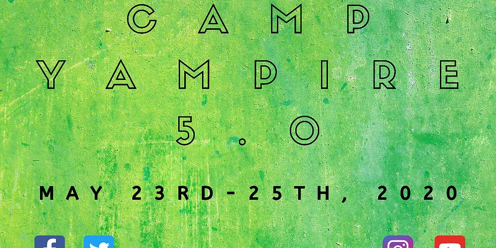 Camp Yampire 5.0 (Memorial Day Extravaganza!)