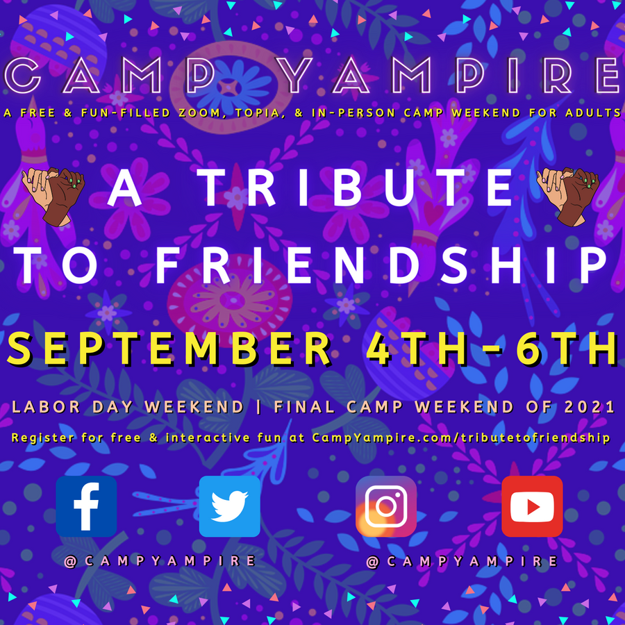 Camp Yampire: A Tribute to Friendship!