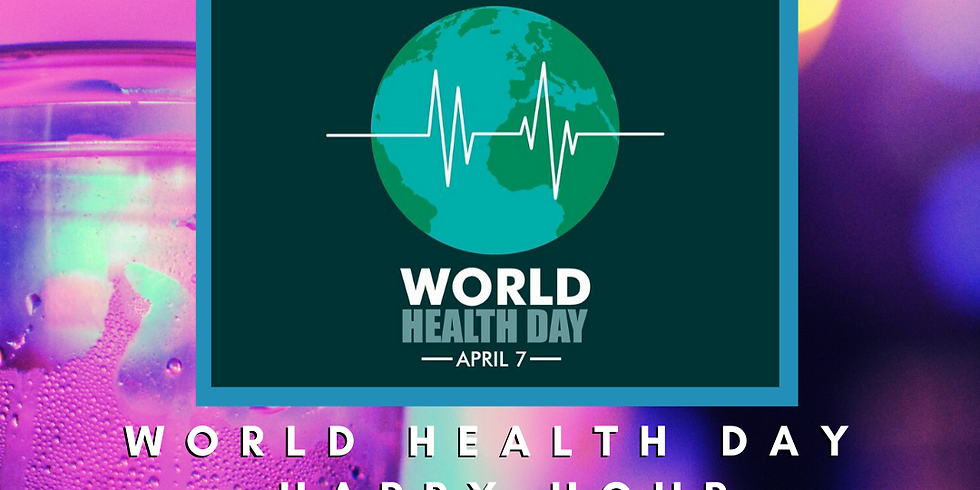 Camp Yampire Happy Hour: World Health Day!