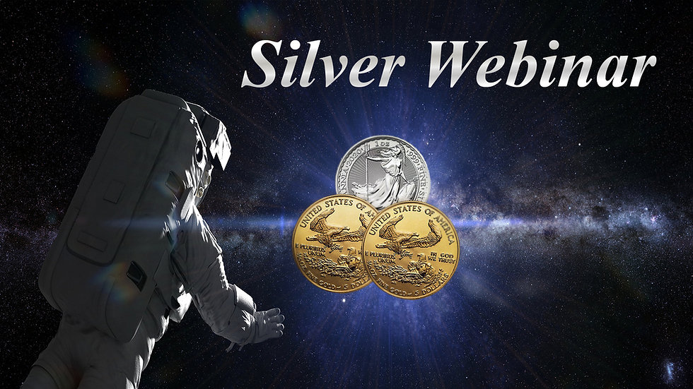 Silver Webinar - Learn How to Invest in Silver.