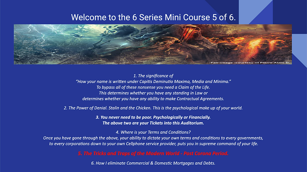 6 Series Mini Course 5 of 6 - Tricks and Traps of the Modern World.