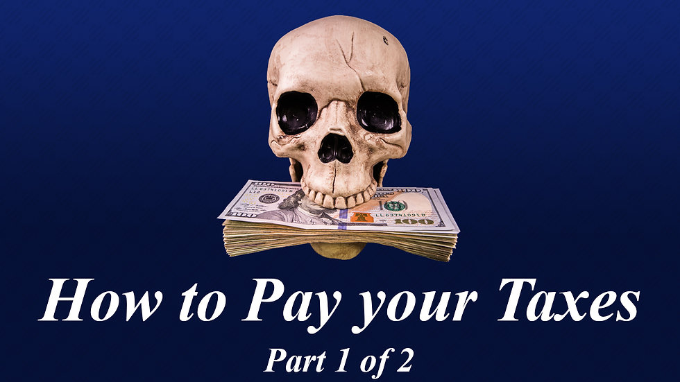 6.) How To Pay Your Taxes Part 1