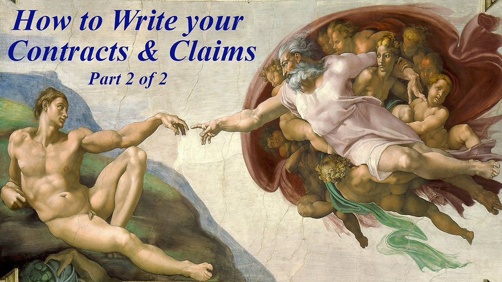 5.) How to Write Your Contracts and Claims Part 2