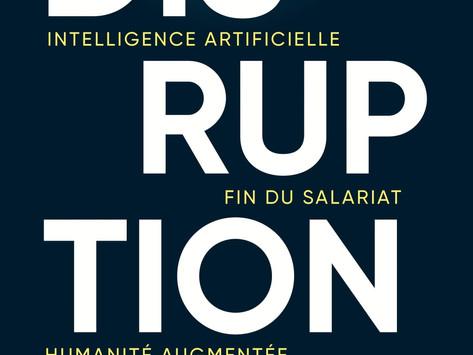 Ce que j'ai retenu du livre Disruption,de Stéphane Mallard