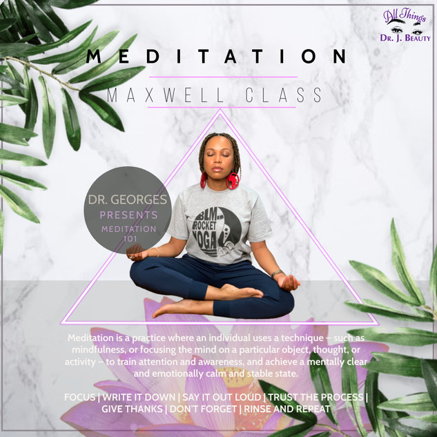 Dr. Georges featured Dr. J. Beauty Meditation Class