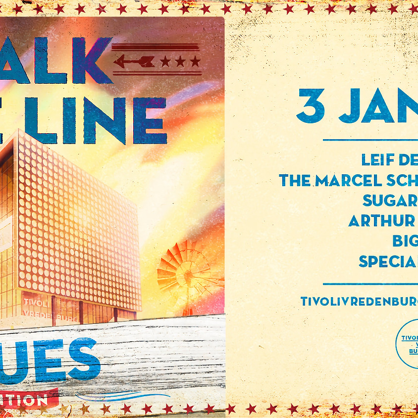 WALK THE LINE: BLUES - SOLD OUT - Postponed due to Corona
