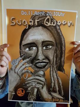 Sugar Queen Poster at Bar 8 in Switzerland