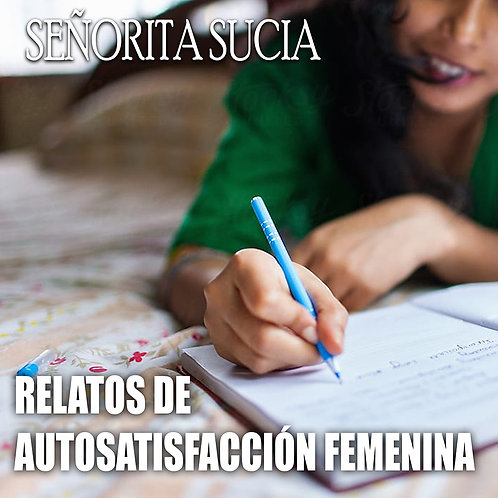 10 Audio Relatos De Autosatisfacción Femenina