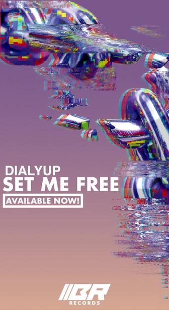 Dialyup - Set Me Free Promo