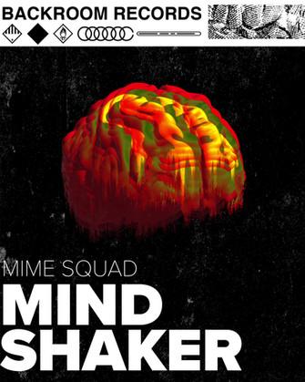 Mime Squad - Mind Shaker Promo